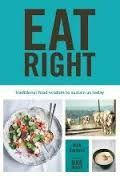 Eat Right: Nourishing recipes from the past to sustain us in the present