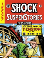 Ec Archives: Shock Suspenstories Volume 3