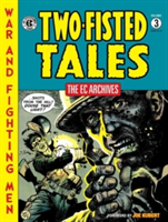 Ec Archives: Two-fisted Tales Vol. 3