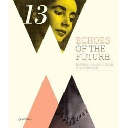 Echoes of the Future Rational Graphic Design and Illustration