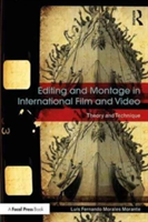 Editing and Montage in International Film and Video Theory and Technique
