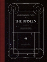 Edward Thompson: The Unseen An Atlas of Infrared Plates