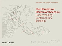 Elements of Modern Architecture:Understanding Modern Buildings