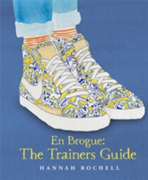 En Brogue: The Trainers Guide