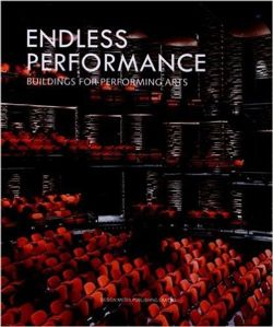 Endless Performance: Building for Performing Arts