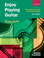 Enjoy Playing Guitar: Going Solo 25 progressive pieces for the early grades