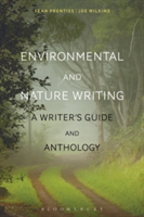 Environmental and Nature Writing A Writer's Guide and Anthology