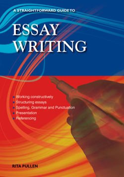 Essay Writing A Straightforward Guide