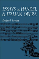 Essays on Handel and Italian Opera
