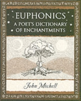 Euphonics A Poet's Dictionary of Sounds