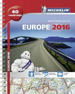 Europe 2016 - A4 spiral (Michelin Tourist and Motoring Atlas)