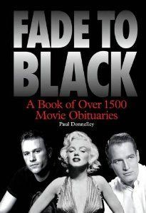 Fade to Black The Book of Movie Obituaries