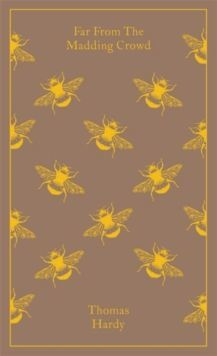 Far From the Madding Crowd (Penguin Clothbound Classics)
