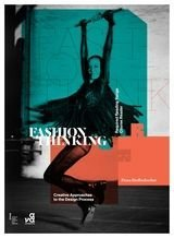 Fashion Thinking: Creative Approaches to the Design Proces