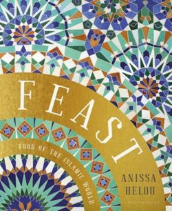 Feast : Food of the Islamic World