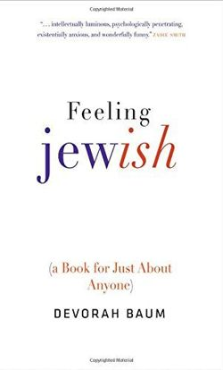 Feeling Jewish (A Book for Just About Anyone)