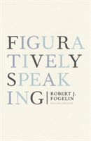 Figuratively Speaking Revised Edition