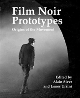 Film Noir Prototypes Origins of the Movement