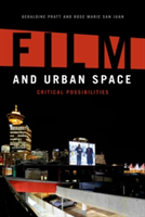 Film and Urban Space Critical Possibilities