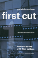First Cut Conversations with Film Editors