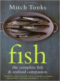 Fish: The Complete Fish and Seafood Companion