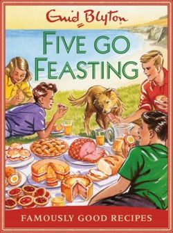 Five go Feasting: Famously Good Recipes