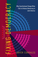 Fixing Democracy How Power Asymmetries Help Explain Presidential Powers in New Constitutions, Evidence from Latin America
