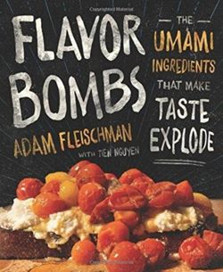 Flavor Bombs The Umami Ingredients That Make Taste Explode