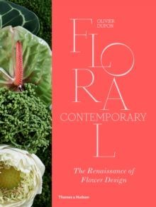 Floral Contemporary: The Renaissance of Flower Design