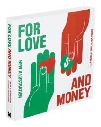For Love and Money: New Illustration