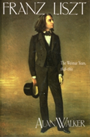 Franz Liszt The Weimar Years, 1848-1861