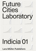 Future Cities Laboratory Indicia 01