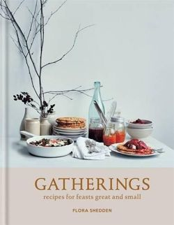 Gatherings recipes for feasts great and small