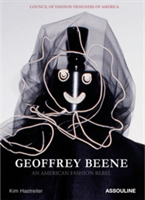 Geoffrey Beene An American Fashion Rebel