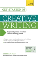 Get Started in Creative Writing Begin and perfect your first creative writing pieces