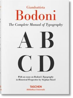 Giambattista Bodoni. Manual of Typography