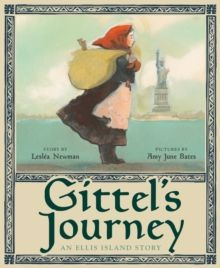 Gittel's Journey: An Ellis Island Story