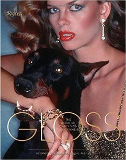 Gloss: Photography of Dangerous Glamour: The Photographs of Chris Von Wangenheim