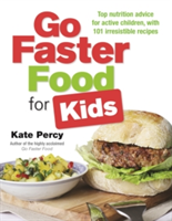 Go Faster Food for Your Active Family Perform Better | Have More Energy | Eat Delicious Food