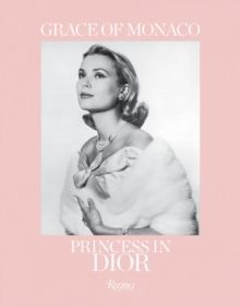 Grace of Monaco Princess in Dior