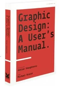 Graphic Design: A User's Manual