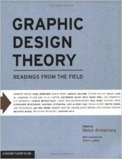 Graphic Design Theory: Readings from the Field