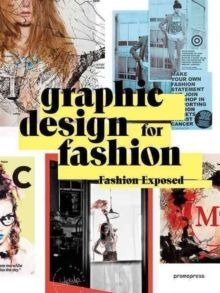 Graphic Design for Fashion - Fashion Exposed