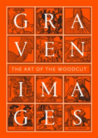 Graven Images The Art of the Woodcut