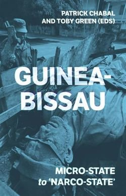 Guinea-Bissau Micro-State to 'Narco-State'
