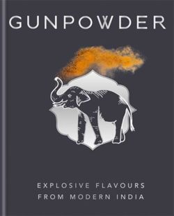 Gunpowder Explosive flavours from modern India