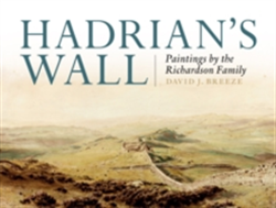 Hadrian's Wall Paintings by the Richardson Family