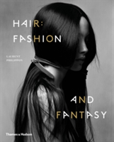 Hair: Fashion and Fantasy
