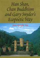 Han Shan, Chan Buddhism and Gary Snyder's Ecopoetic Way