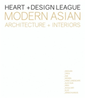 Heart + Design League Contemporary Asian Interiors